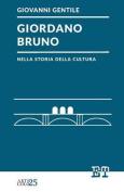 Giordano Bruno Nella Storia Della Cultura [ITA]