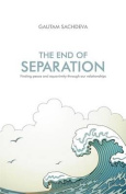 The End of Separation