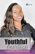Youthful Yearnings