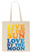 Live By The Sun Love By The Moon Tote Bag
