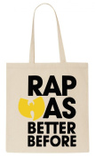 Rap Was Better Before T-Shirt Tote Bag