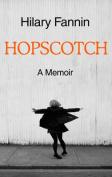 Hopscotch: A Memoir