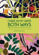I Have in My Arms Both Ways