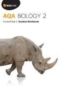 AQA Biology 2: A-Level: 2016