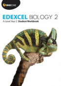 Edexcel Biology 2: A Level: 2017