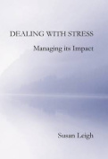 Dealing with Stress, Managing its Impact