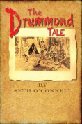 The Drummond Tale