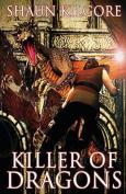 Killer of Dragons