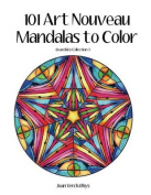101 Art Nouveau Mandalas to Color