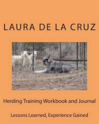 Herding Training Workbook and Journal