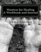 Mantras for Healing Workbook and Journal