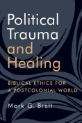 Political Trauma and Healing