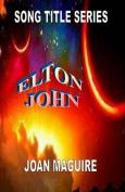 Elton John Large Print Song Title Series