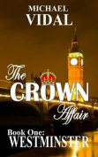 The Crown Affair Trilogy Book One