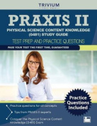 Praxis II Physical Science Content Knowledge (0481) Study Guide