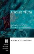 Risking Truth