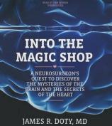 Into the Magic Shop [Audio]