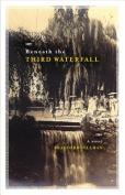 Beneath the Third Waterfall