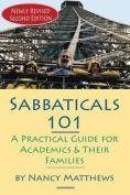 Sabbaticals 101, 2nd Edition