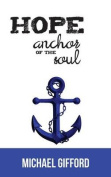 Hope- Anchor of the Soul