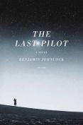 The Last Pilot [Large Print]