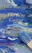 The Blue Guitar [Large Print]