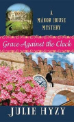 Grace Against the Clock [Large Print]