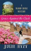 Grace Against the Clock [Large Print]