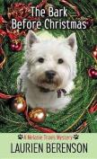The Bark Before Christmas [Large Print]