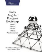 Rails, Angular, Postgres, and Bootstrap