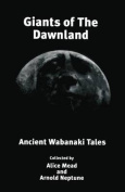Giants of the Dawnland