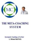 The Meta-Coaching System