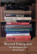 Beyond Enkription - The Burlington Files