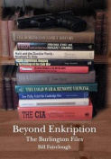 Beyond Enkription - The Burlington Files