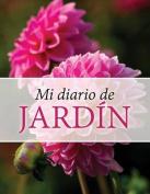 Mi Diario de Jardin [Spanish]