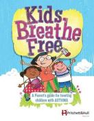 Kids Breathe Free (145c) [Large Print]