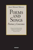 Poemas y Canciones / Poems and Songs