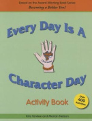 Every Day Is a Character Day Activity Book