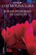 Las Falsas Mujeres de Gaugin [Spanish]