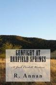 Gunfight at Barfield Springs