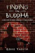 Finding the Buddha