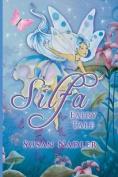 Silfa, a Fairy Tale
