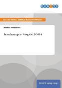 Branchenreport Ausgabe 2/2014 [GER]