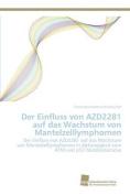 Der Einfluss Von Azd2281 Auf Das Wachstum Von Mantelzelllymphomen [GER]