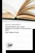 Classification Des Super-Algebres de Hopf En Dimension Finie [FRE]