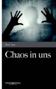 Chaos in Uns [GER]
