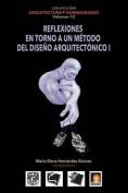 Volumen 12 Reflexiones En Torno Al Metodo de Diseno Arquitectonico [Spanish]