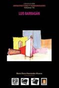 Volumen 15 Luis Barragan [Spanish]