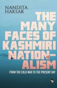 The Many Faces of Kashmiri Nationalism