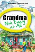 Grandma Nuh Easy at All